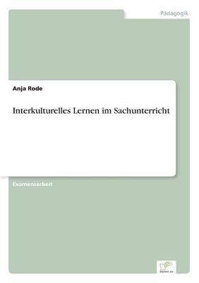 Interkulturelles Lernen Im Sachunterricht (Paperback)