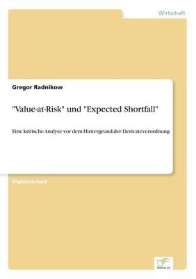 Value-At-Risk Und Expected Shortfall (Paperback)