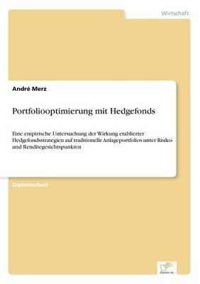Portfoliooptimierung Mit Hedgefonds (Paperback)