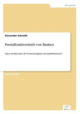 Fremdfondsvertrieb Von Banken (Paperback)