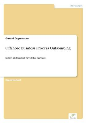 Offshore Business Process Outsourcing (Paperback)