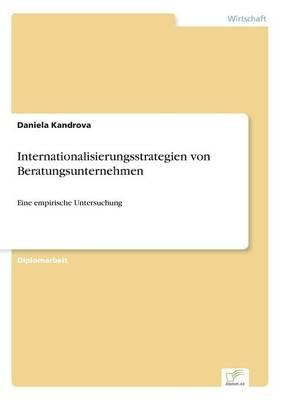 Internationalisierungsstrategien Von Beratungsunternehmen (Paperback)