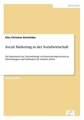 Social Marketing in Der Sozialwirtschaft (Paperback)