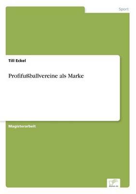 Profifu ballvereine ALS Marke (Paperback)