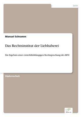Das Rechtsinstitut Der Liebhaberei (Paperback)