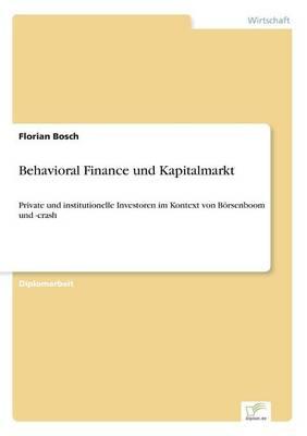 Behavioral Finance Und Kapitalmarkt (Paperback)