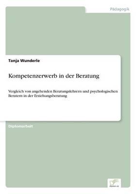 Kompetenzerwerb in Der Beratung (Paperback)