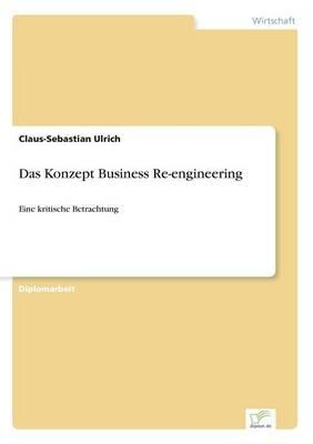 Das Konzept Business Re-Engineering (Paperback)