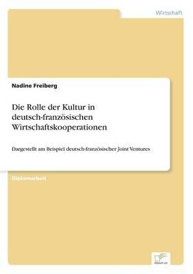 Die Rolle Der Kultur in Deutsch-Franzosischen Wirtschaftskooperationen (Paperback)