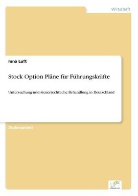 Stock Option Pl ne F r F hrungskr fte (Paperback)