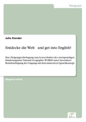 Entdecke Die Welt ... and Get Into English! (Paperback)