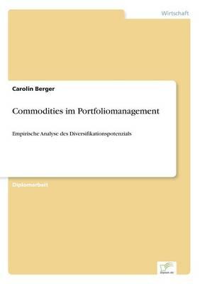 Commodities Im Portfoliomanagement (Paperback)