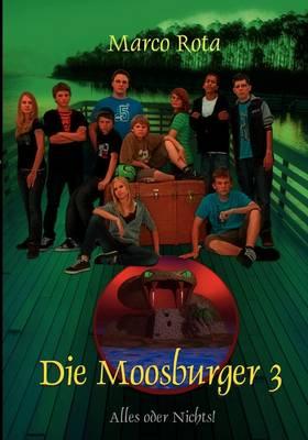 Die Moosburger 3 (Paperback)
