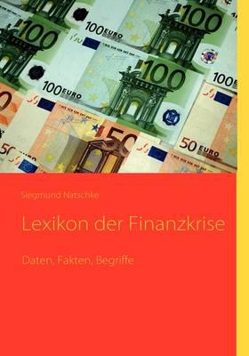 Lexikon Der Finanzkrise (Paperback)