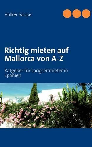Richtig Mieten Auf Mallorca Von A-Z (Paperback)