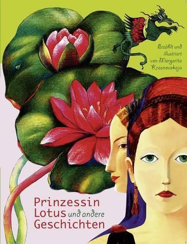 Prinzessin Lotus Und Andere Geschichten (Paperback)