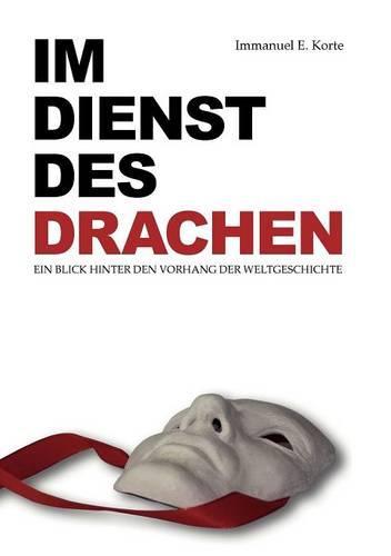 Im Dienst Des Drachen (Paperback)
