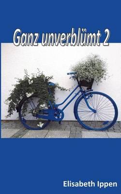 Ganz Unverblumt 2 (Paperback)