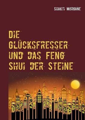 Die Glucksfresser (Paperback)