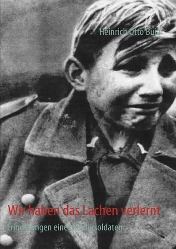 Wir Haben Das Lachen Verlernt (Paperback)