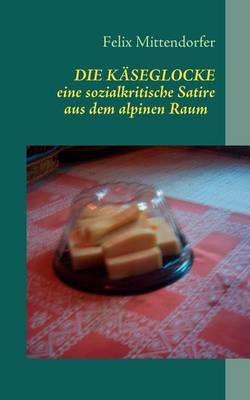 Die Kaeseglocke (Paperback)