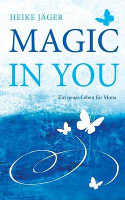 Magic in You (Paperback)