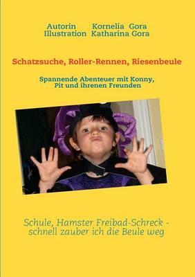 Schatzsuche, Roller-Rennen, Riesenbeule (Paperback)