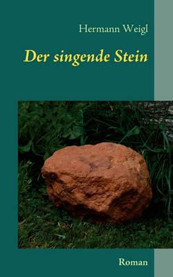 Der Singende Stein (Paperback)