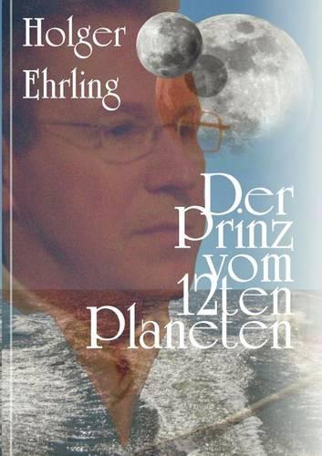 Der Prinz Vom 12ten Planeten (Paperback)