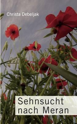 Sehnsucht Nach Meran (Paperback)