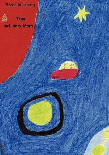 Tipu Auf Dem Mars (Paperback)