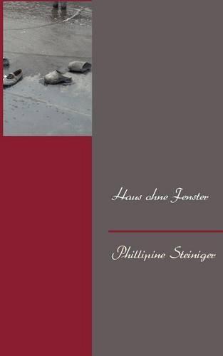 Haus Ohne Fenster (Paperback)