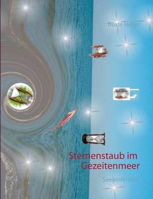 Sternenstaub Im Gezeitenmeer (Paperback)