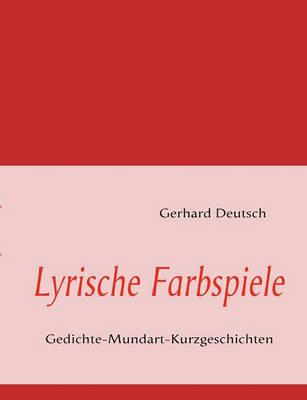 Lyrische Farbspiele (Paperback)