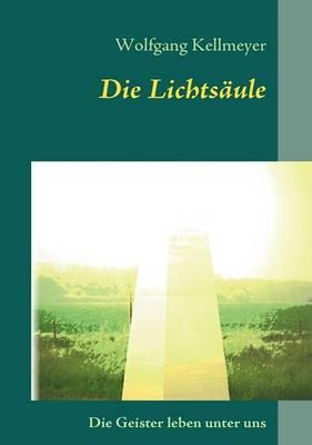 Die Lichtsaule (Paperback)