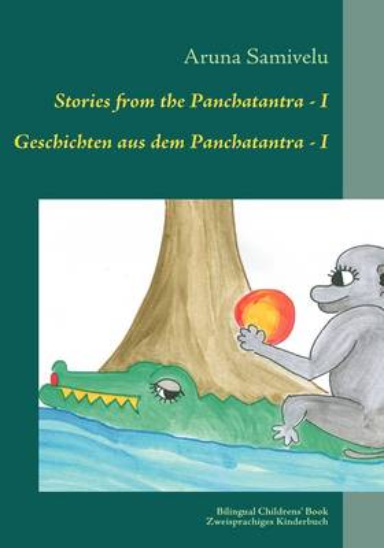 Stories from the Panchatantra - I Geschichten Aus Dem Panchatantra - I (Paperback)