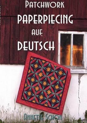 Patchwork, Paper Piecing Auf Deutsch (Paperback)