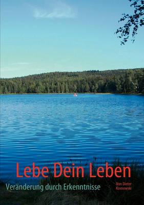 Lebe Dein Leben (Paperback)