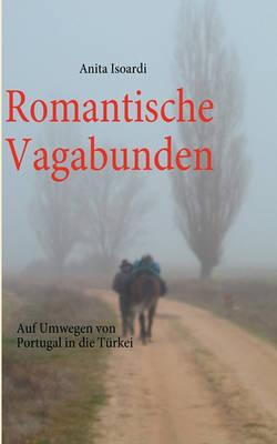 Romantische Vagabunden (Paperback)