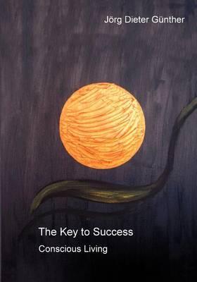 The Key to Success / Der Schlussel Zum Erfolg (Paperback)