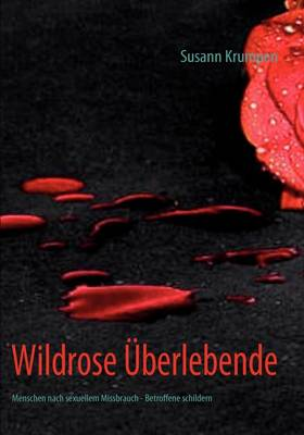 Wildrose Uberlebende (Paperback)