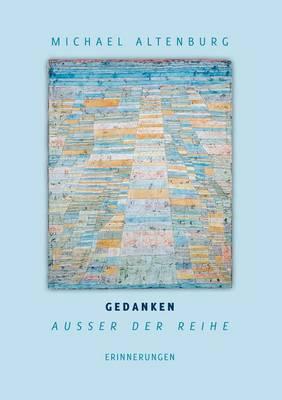 Gedanken Ausser Der Reihe (Paperback)