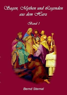 Sagen, Mythen Und Legenden Aus Dem Harz (Paperback)