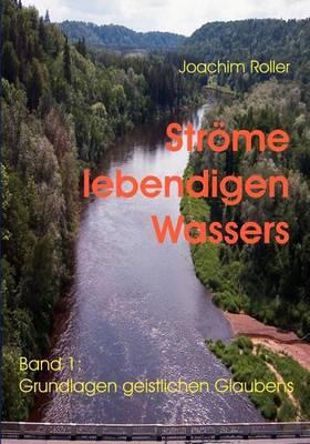 Strome Lebendigen Wassers (Paperback)