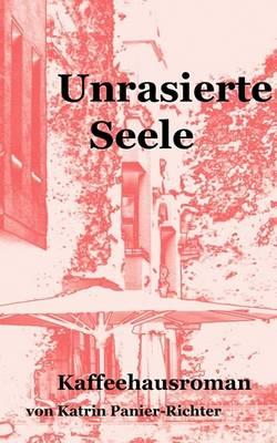 Unrasierte Seele (Paperback)