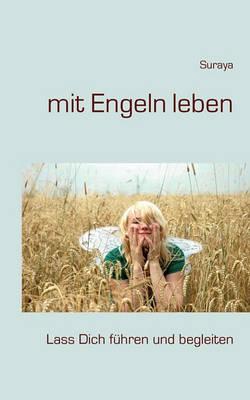 Mit Engeln Leben (Paperback)