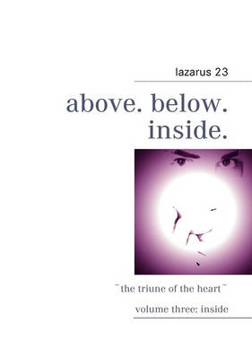 Above. Below. Inside. (Paperback)