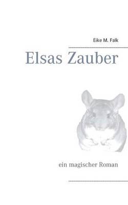 Elsas Zauber (Paperback)