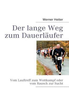 Der lange Weg zum Dauerlaufer (Paperback)