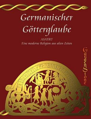 Germanischer Gotterglaube (Paperback)